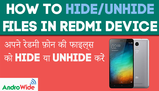add files to the hidden folder and access hidden files on redmi
