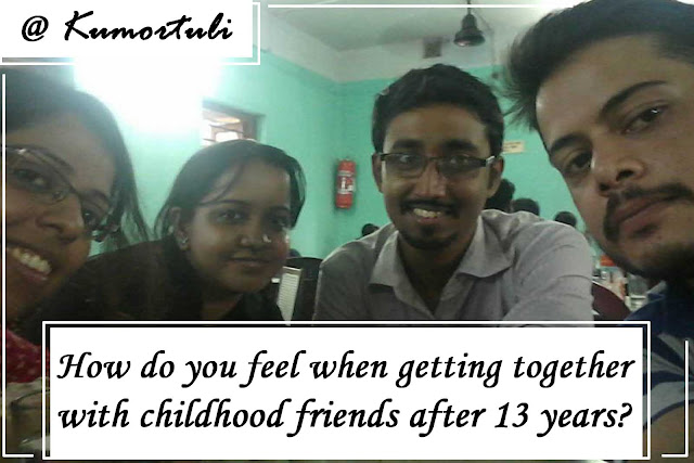How do you feel when getting together with childhood friends after 13 years?