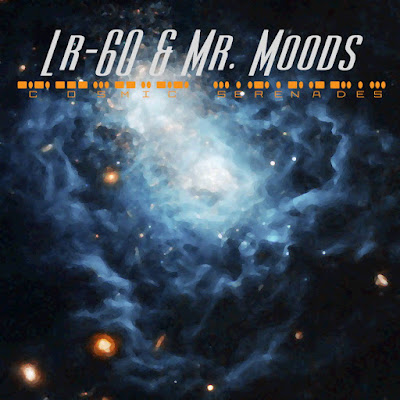 "Download ""Cosmic Serenades"" by LR-60 & Mr. Moods - Listen to the full album free - 15 song acid jazz album released 2011 - available on Spotify, CD Baby, Deezer and all top digitial music services"