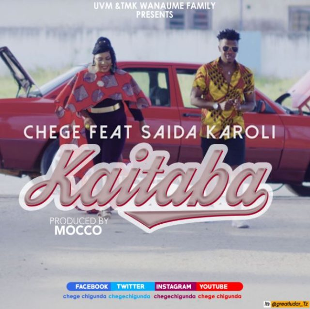 Chege Ft.Saida Karoli - Kaitaba