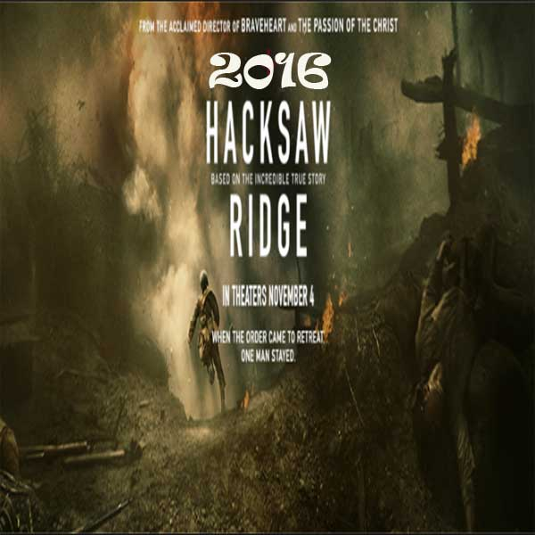 Hacksaw Ridge, Film Hacksaw Ridge, Hacksaw Ridge Trailer, Hacksaw Ridge Synopsis, Hacksaw Ridge Review, Download Poster Film Hacksaw Ridge 2016