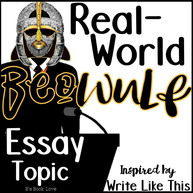 b s book love real world beowulf essay topic a write like this  this