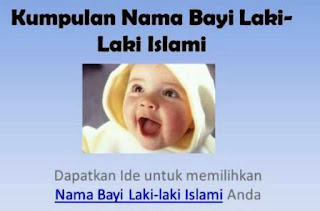 Kumpulan Nama Bayi Laki Laki Islam