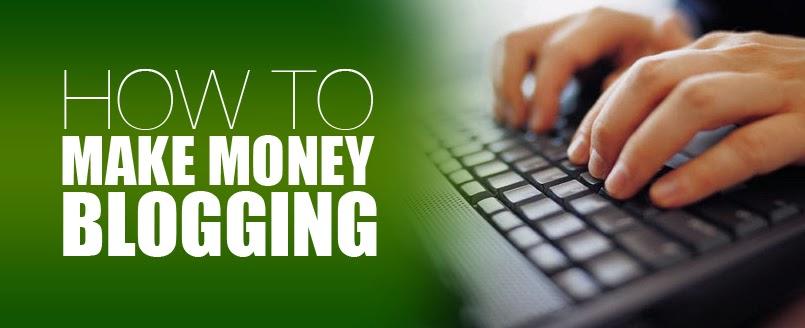 Cara Mennghasilkan Uang Yang Banyak Dari Blogging