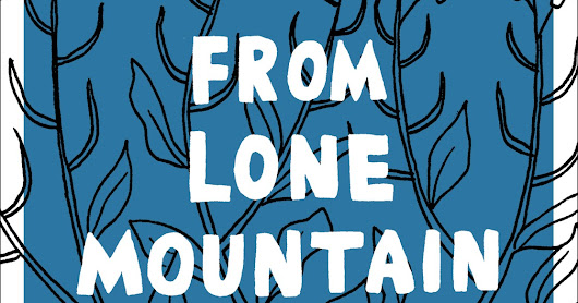 Places that Exist in Our Minds-- a review of John Porcellino's From Lone Mountain
