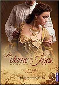 http://lesreinesdelanuit.blogspot.be/2017/06/la-dame-de-knox-t1-le-masque-de-sonia.html