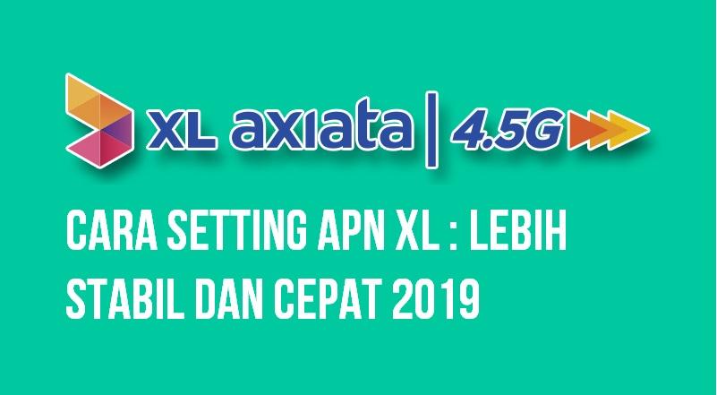 Cara konfigurasi APN XL biar koneksi internet lebih cepat