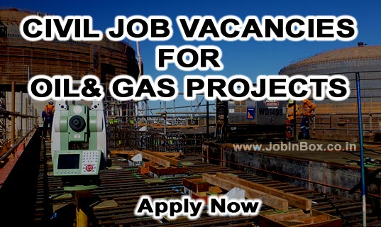 Jobs in Kuwait | Civil Site Engineer | Civil Supervisor : For KNPC Oil & Gas Project