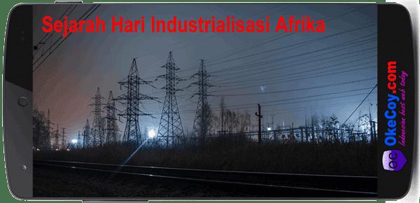 sejarah hari industrialisasi afrika