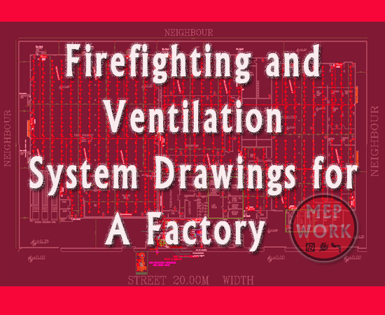 Download Firefighting and Ventilation System AutoCAD Drawings for A Factory - Free dwg