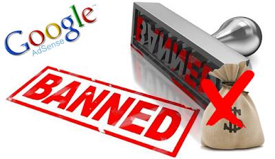 Cara selamat dari banned akun AdSense dan menghindarinya