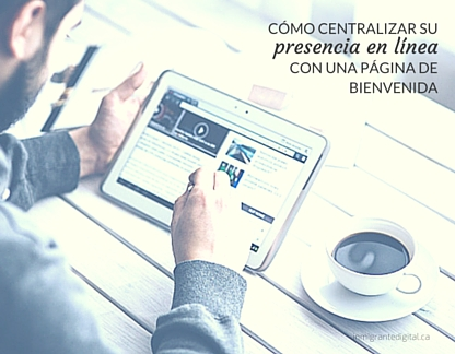 cómo centralizar su presencia en línea en una página de bienvenida