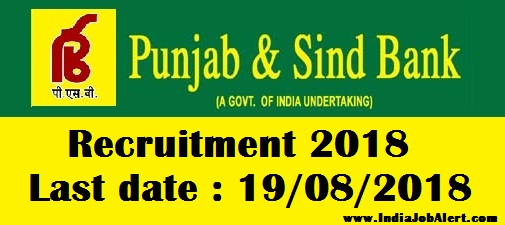 Punjab & Sind Bank Recruitment 2018 || Apply for Officer, Manager, DGM  Posts