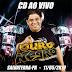 CD AO VIVO OURO NEGRO - EM SALVATERRA 11-05-2019 DJ BRÁZ
