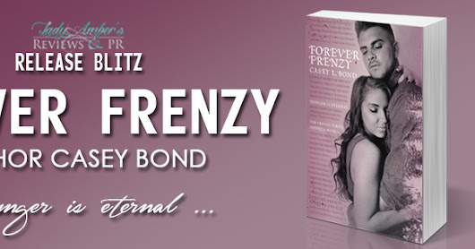Release Blitz: Forever Frenzy by Casey L. Bond
