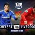 Dự đoán Chelsea vs Liverpool nhận ngàn gold cùng game joka