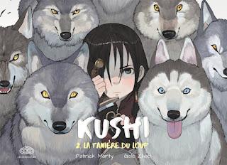 [7BD] Kushi tome 2 - La tanière du loup aux éditions Fei