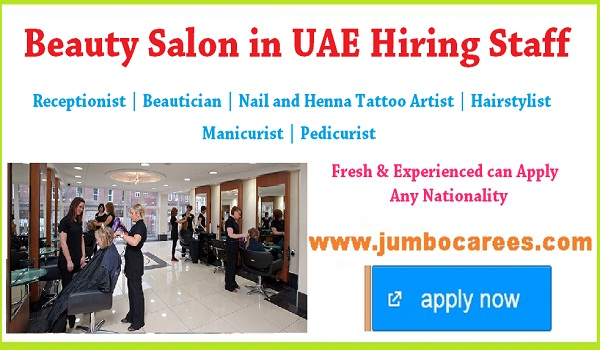 Urgent Beauty salon jobs in UAE, UAE Salon jobs for Indians,