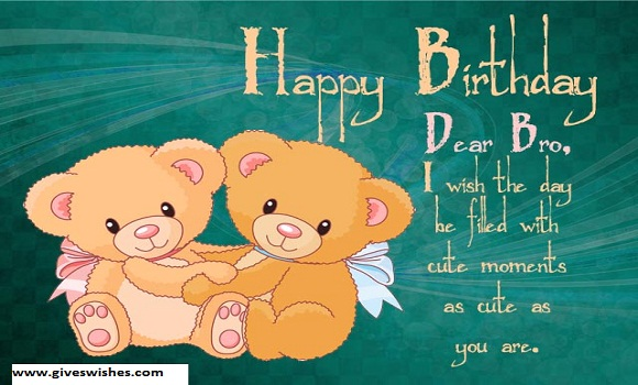 Happy Birthday Messages For Brother- Birthday Wishes,SMS,Quotes For Brother