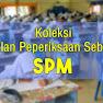Koleksi Soalan Sebenar SPM 2014 ~ 2019