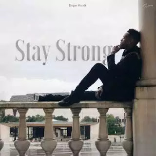 BAIXAR MP3 || Deezy - Stay Strong || 2018