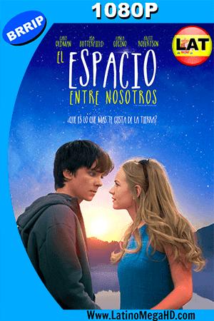 El Espacio Entre Nosotros (2017) Latino HD 1080P ()