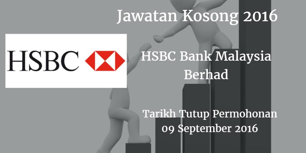 Jawatan Kosong HSBC Bank Malaysia Berhad 09 September 2016