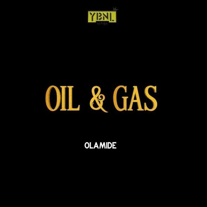 [AUDIO] Oil & Gas – Olamide Prod. by Pheelz