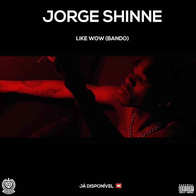 Jorge Shinne - Like Wow (Bando)