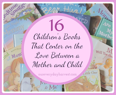 Children's Books to Celebrate Mother's Day!