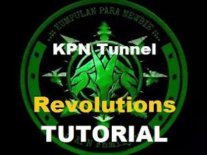 Cara Menggunakan KPN Tunnel Revolution