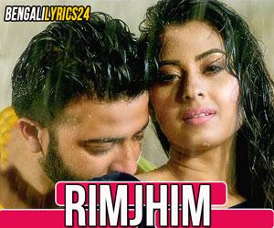 Rim Jhim - Shakib Khan, Bubly