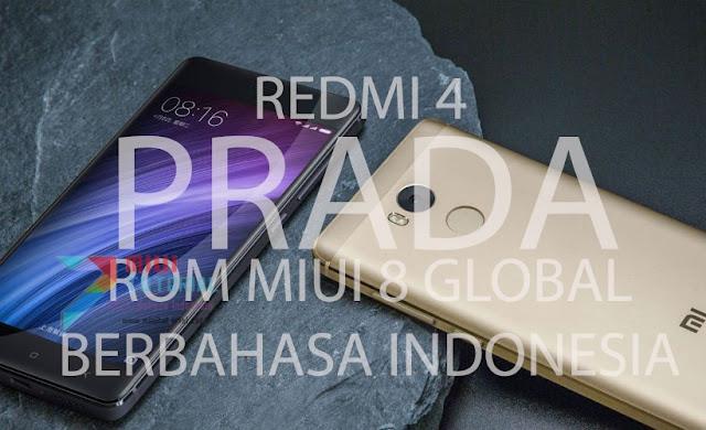 Kapan Xiaomi Redmi 4 Prada Kebagian Rom Miui 8 Global Stabil Berbahasa Indonesia? Sudah Ada Kok! Ini Tutorial Cara Installnya