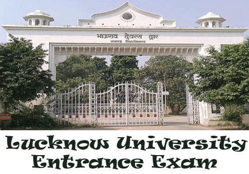 Lucknow University Entrance Exam 2017