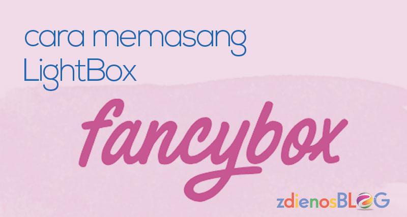 Cara Memasang FancyBox pada Blogspot