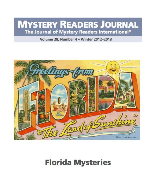 Mystery Reader: Mystery Fanfare: FLORIDA MYSTERIES: MYSTERY READERS JOURNAL