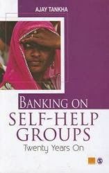 The Continuing Relevance of Self Help Groups