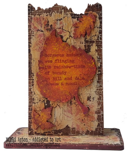 That's Crafty MDF Upright featuring PaperArtsy / Alison Bomber quote and That's Crafty MDF leaves. By Nikki Acton