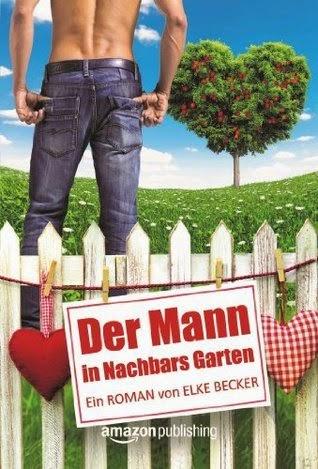 http://lielan-reads.blogspot.de/2014/09/elke-becker-der-mann-in-nachbars-garten.html