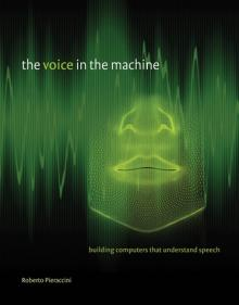 Roberto Pieraccini, The Voice in the Machine