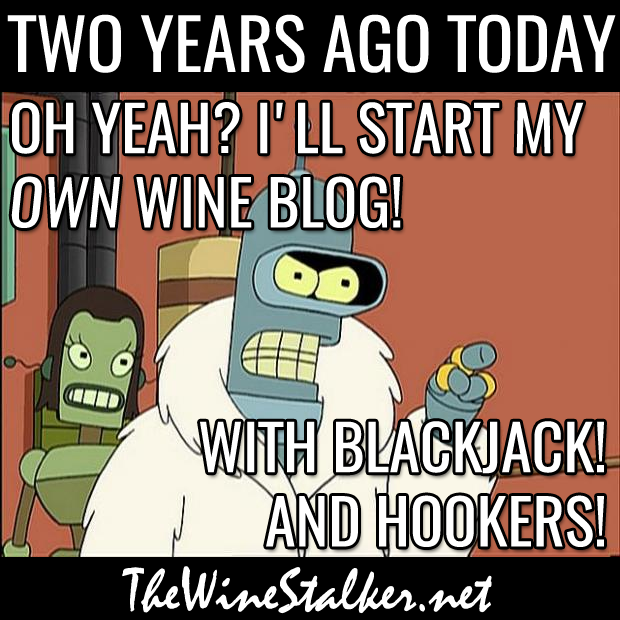 Oh yeah? I'll start my OWN wine blog! With blackjack! And hookers!
