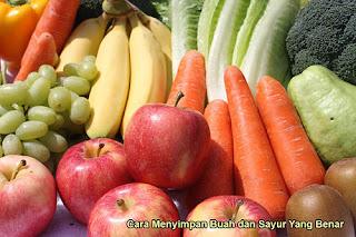 Cara Menyimpan Buah dan Sayur Yang Benar