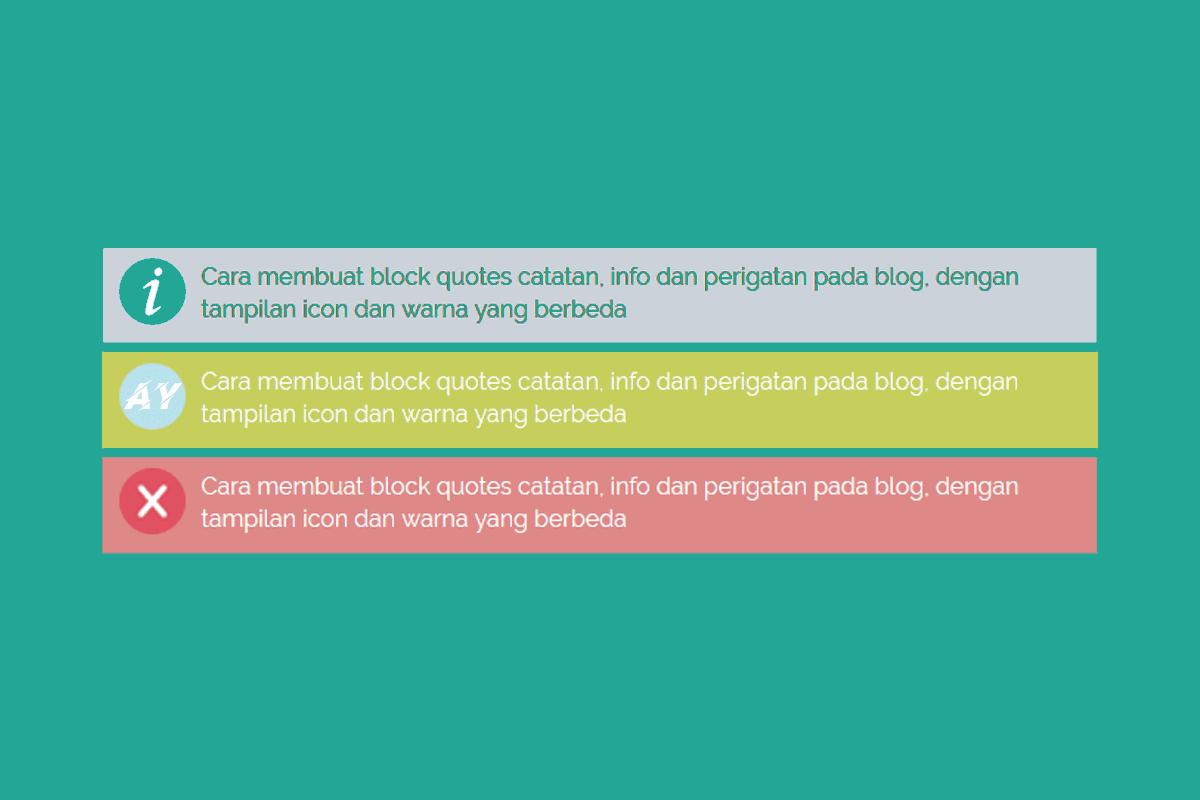 Cara Membuat Catatan Block Quotes Keren di Blogger