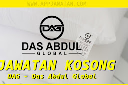 Jawatan Kosong di DAG - Das Abdul Global.