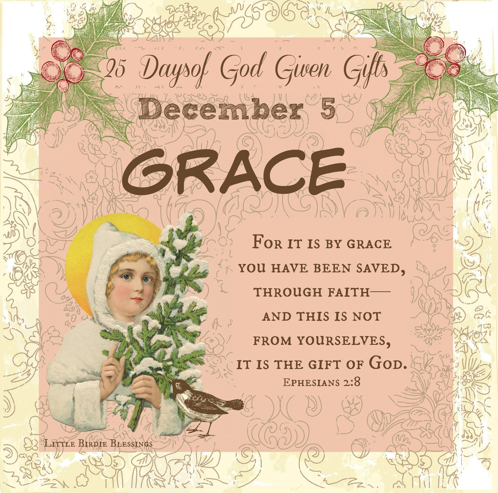 Little Birdie Blessings : 25 Days God Given Gifts - Day 5