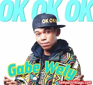 Lirik Lagu Gabe Wely - Ini Sifat Manusia (Ok Ok Ok)
