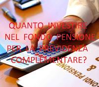 quanto investire per la pensione integrativa