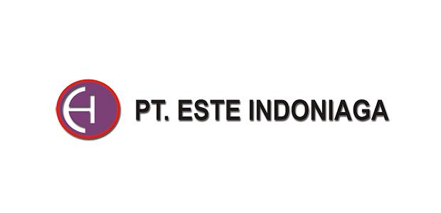 Lowongan Kerja PT. Este Indoniaga Jakarta