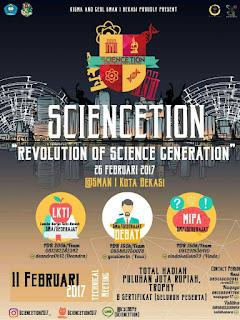 Sciencetion 2017 (Tersedia Cerdas cermat, Lomba Karya Tulis Ilmiah, dan Debat)