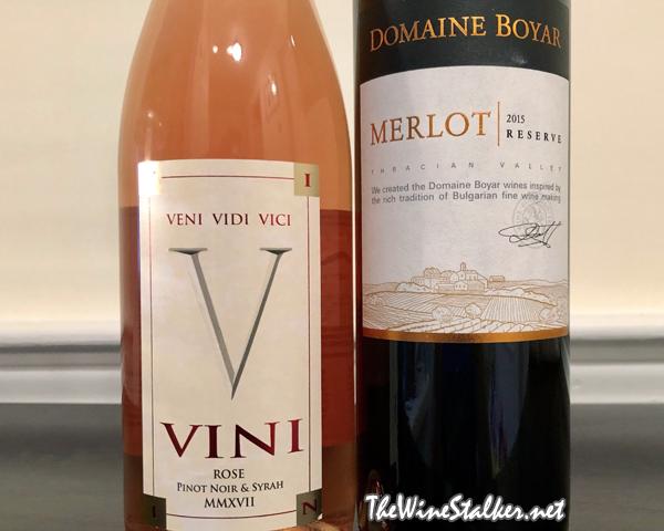 VINI Rosé 2017 & Domaine Boyar Reserve Merlot 2015